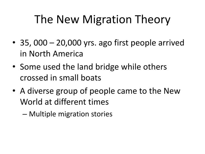 The New Migration Theory