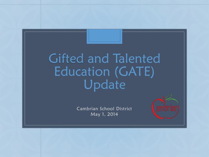 gifted and talented education gate update