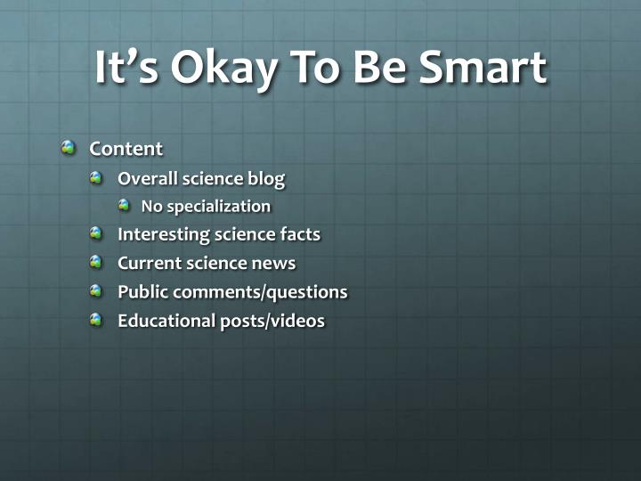 It s okay to be smart2