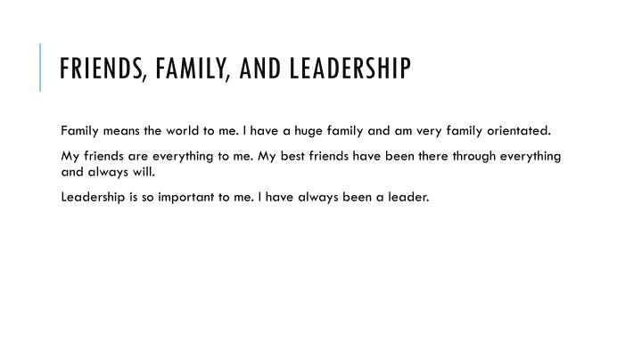 Friends, Family, and Leadership