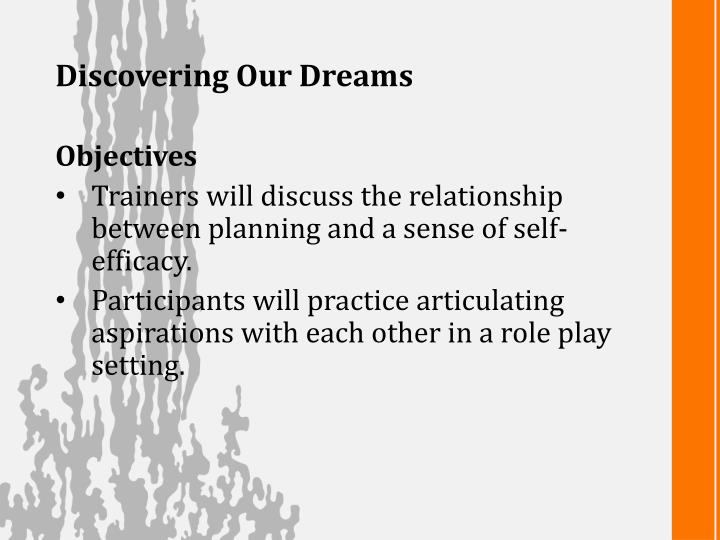 Discovering Our Dreams