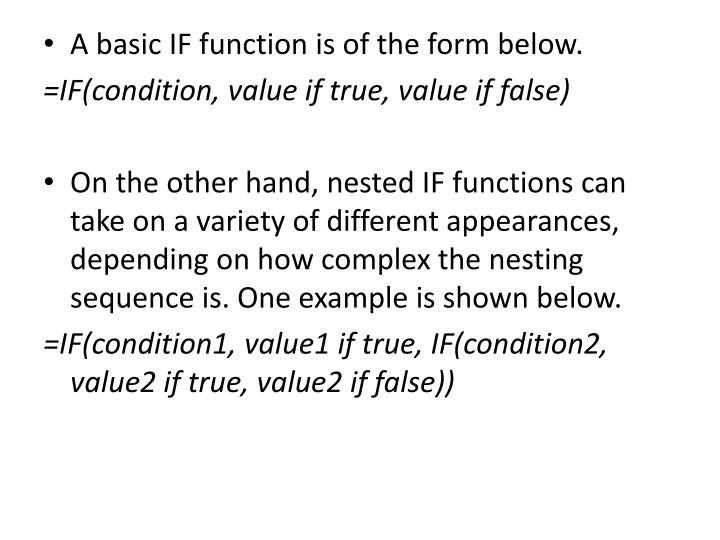 A basic IF function is of the form below.
