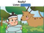 really listen carefully1