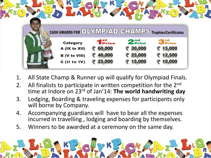 All State Champ & Runner up will qualify for Olympiad Finals.