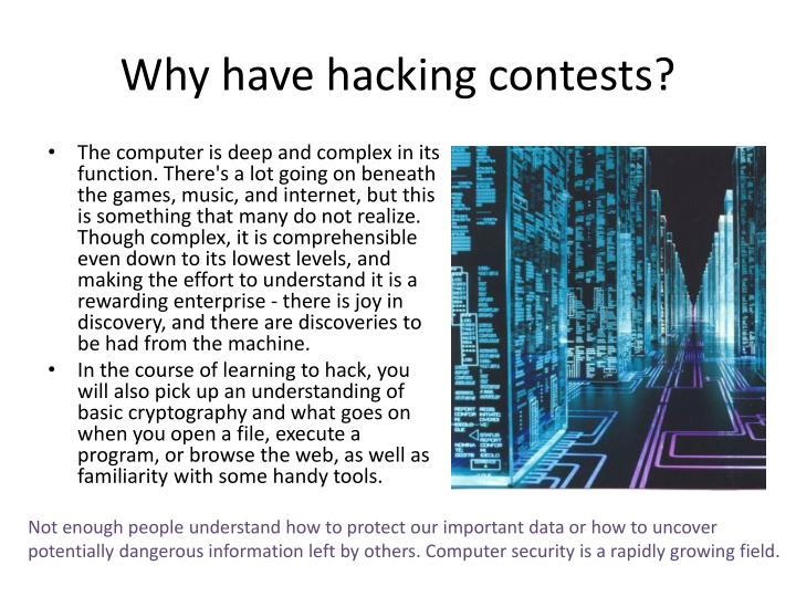Why have hacking contests?
