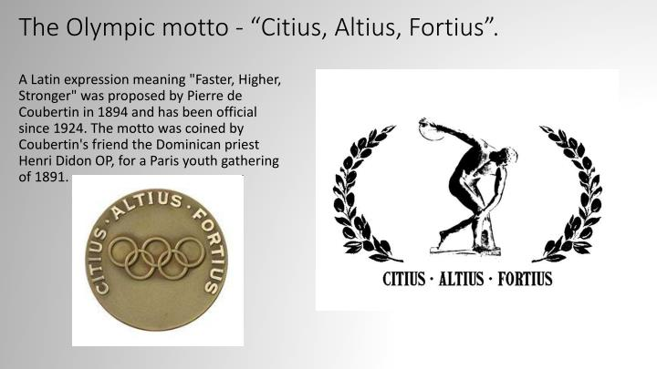 """The Olympic motto - """""""