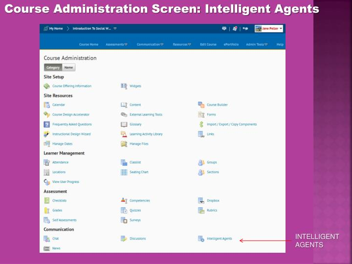 Course Administration Screen: Intelligent Agents