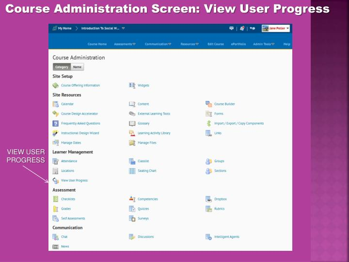 Course Administration Screen: View User Progress