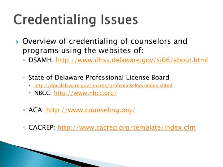 Credentialing Issues