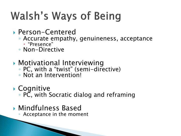 Walsh's Ways of Being