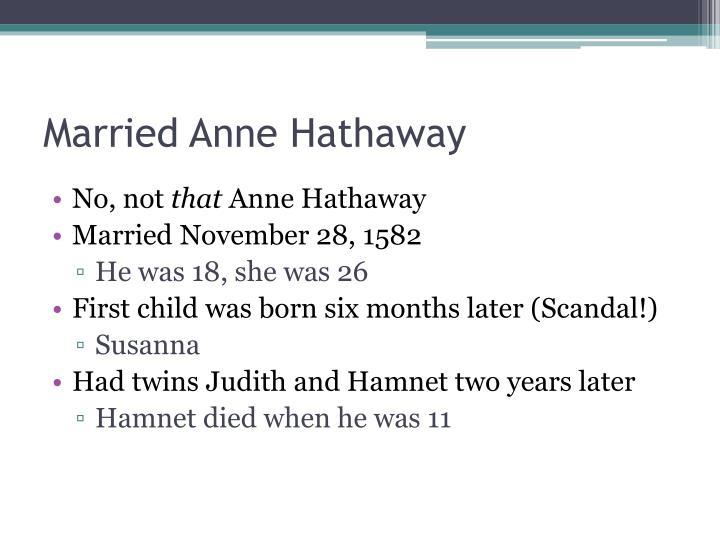 Married Anne Hathaway
