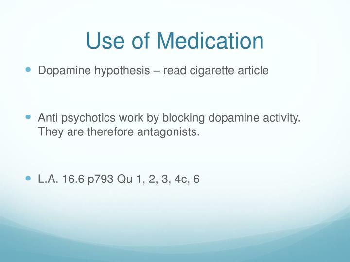 Use of Medication