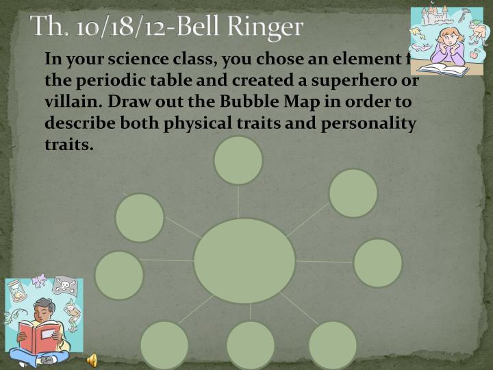 Th. 10/18/12-Bell Ringer