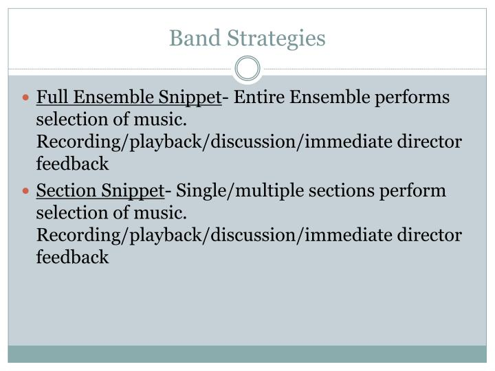 Band Strategies