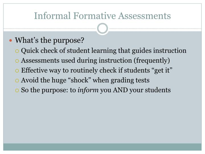 Informal Formative Assessments