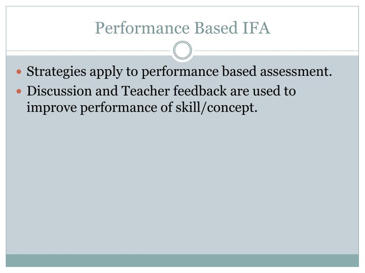 Performance Based IFA