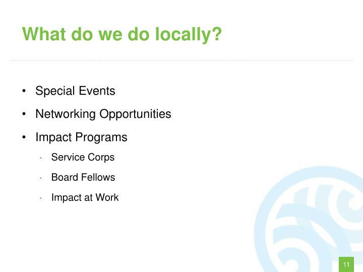 What do we do locally?