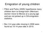 emigration of young children
