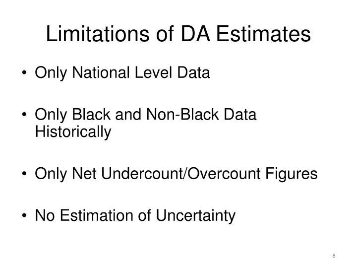Limitations of DA Estimates