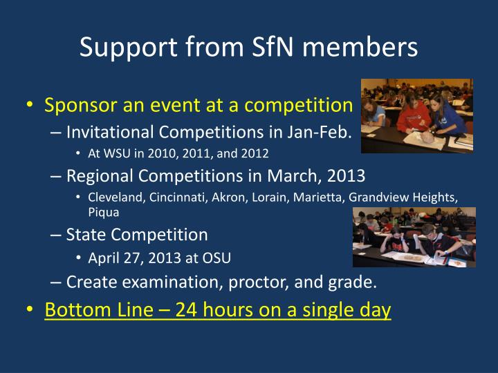 Support from SfN members
