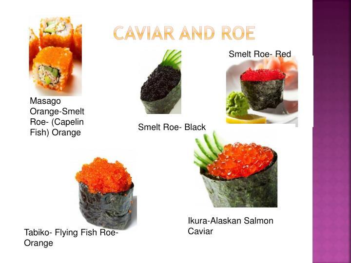 Caviar and Roe