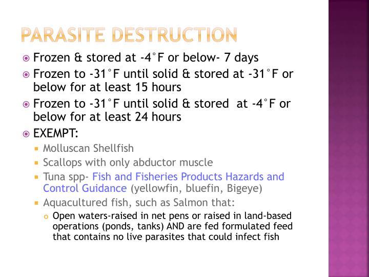 Parasite destruction