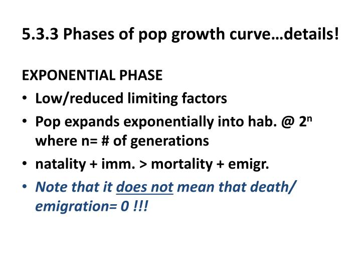 5.3.3 Phases of pop growth curve…details!