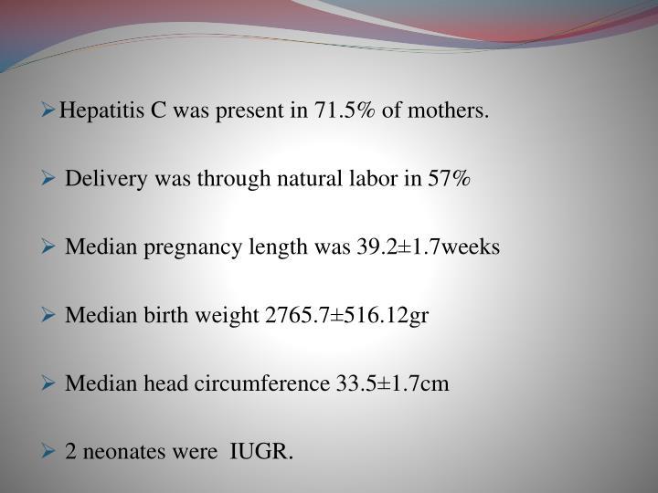 Hepatitis C was present in