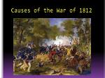 causes of the war of 18126