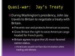 quasi war jay s treaty