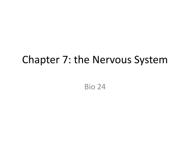 chapter 7 the nervous system