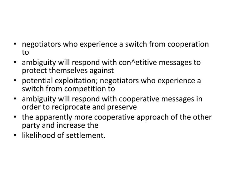 negotiators who experience a switch from cooperation to