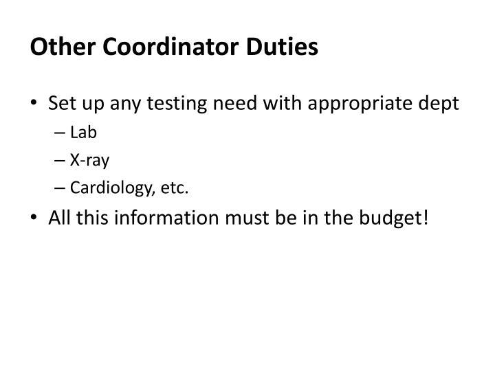 Other Coordinator Duties