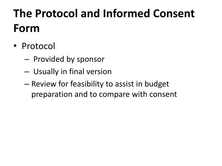 The Protocol and Informed Consent Form