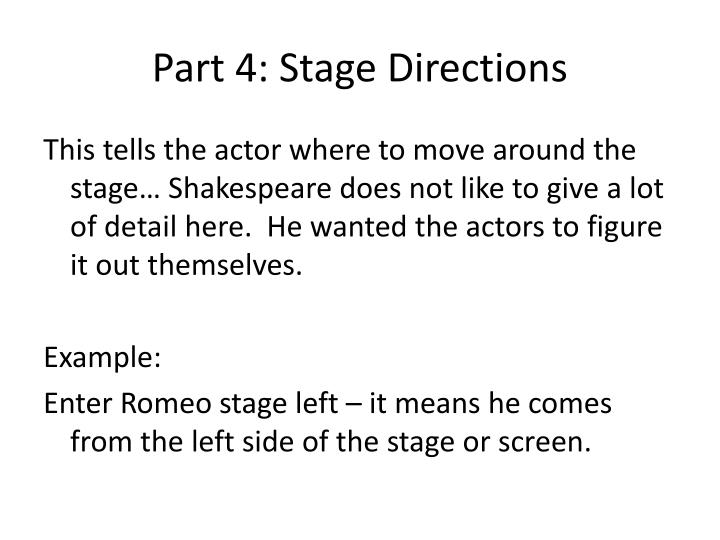 Part 4: Stage Directions