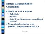 ethical responsibilities conclusions