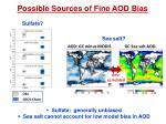 possible sources of fine aod bias