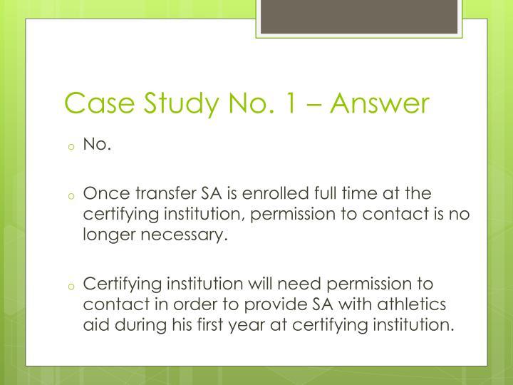 Case Study No. 1 – Answer