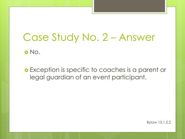 Case Study No. 2 – Answer