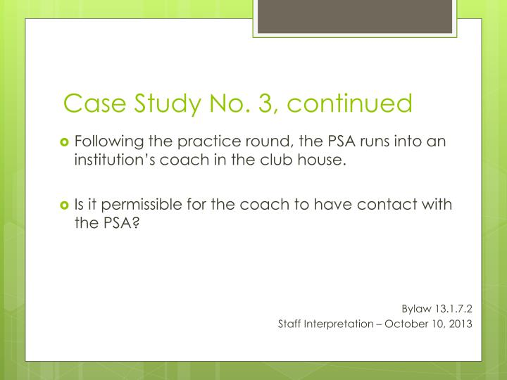 Case Study No. 3, continued