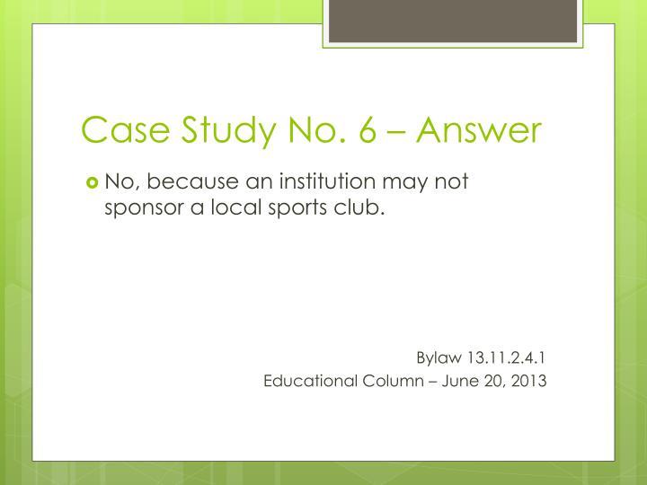 Case Study No. 6 – Answer