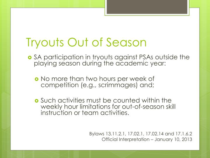 Tryouts Out of Season