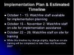 implementation plan estimated timeline