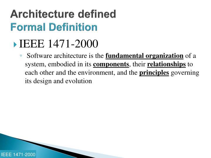 Architecture defined