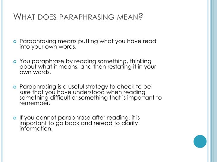 What does paraphrasing mean?