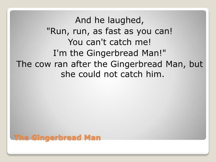 And he laughed,