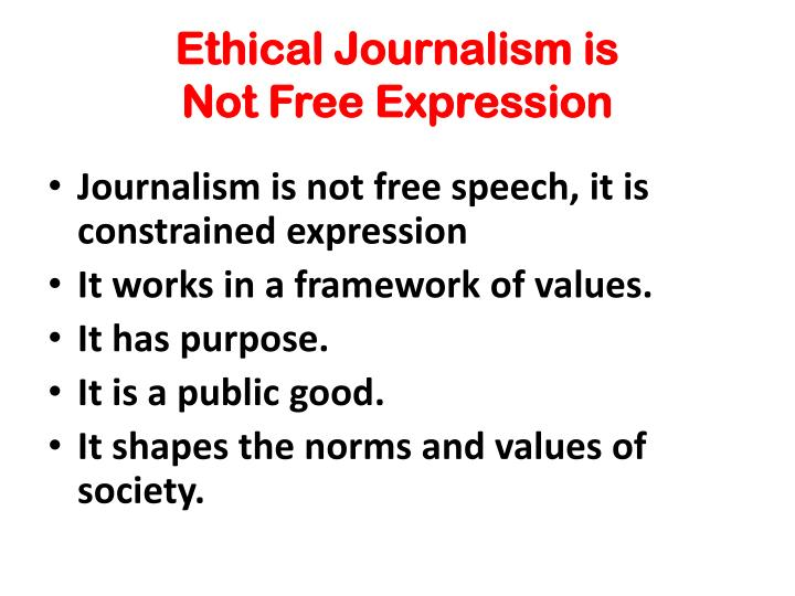 Ethical Journalism is