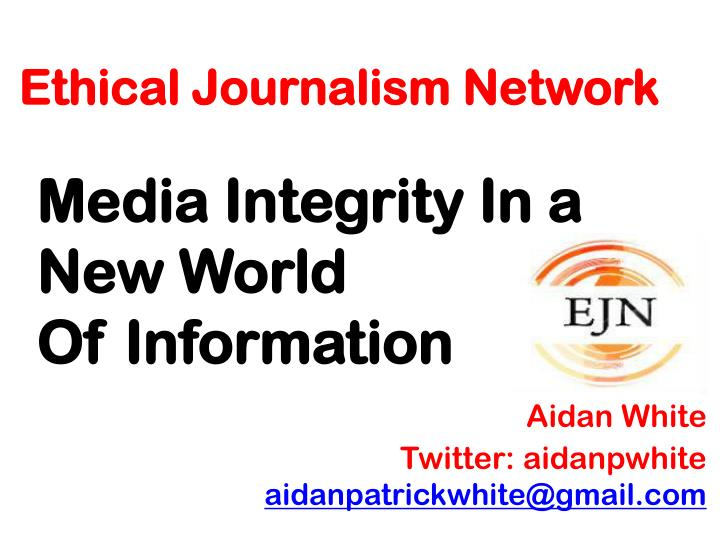 ethical journalism network
