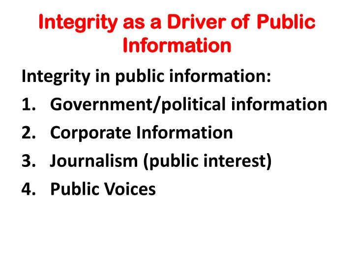 Integrity as a Driver of Public Information