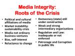 media integrity roots of the crisis